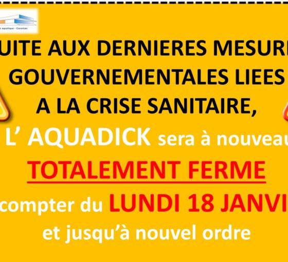 Aquadick : nouvelle fermeture totale