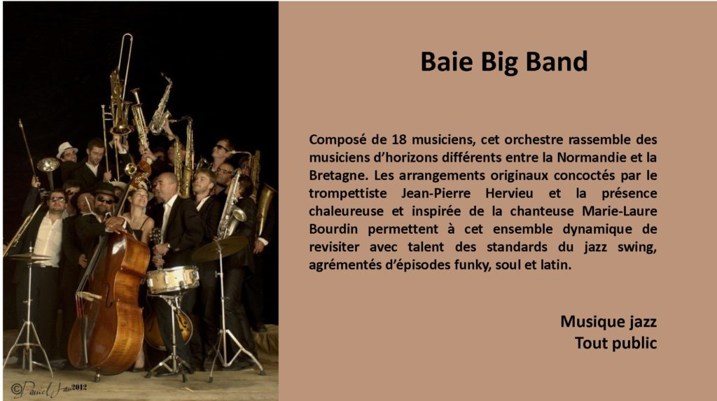 Baie BIg Band - Descriptif avec photo