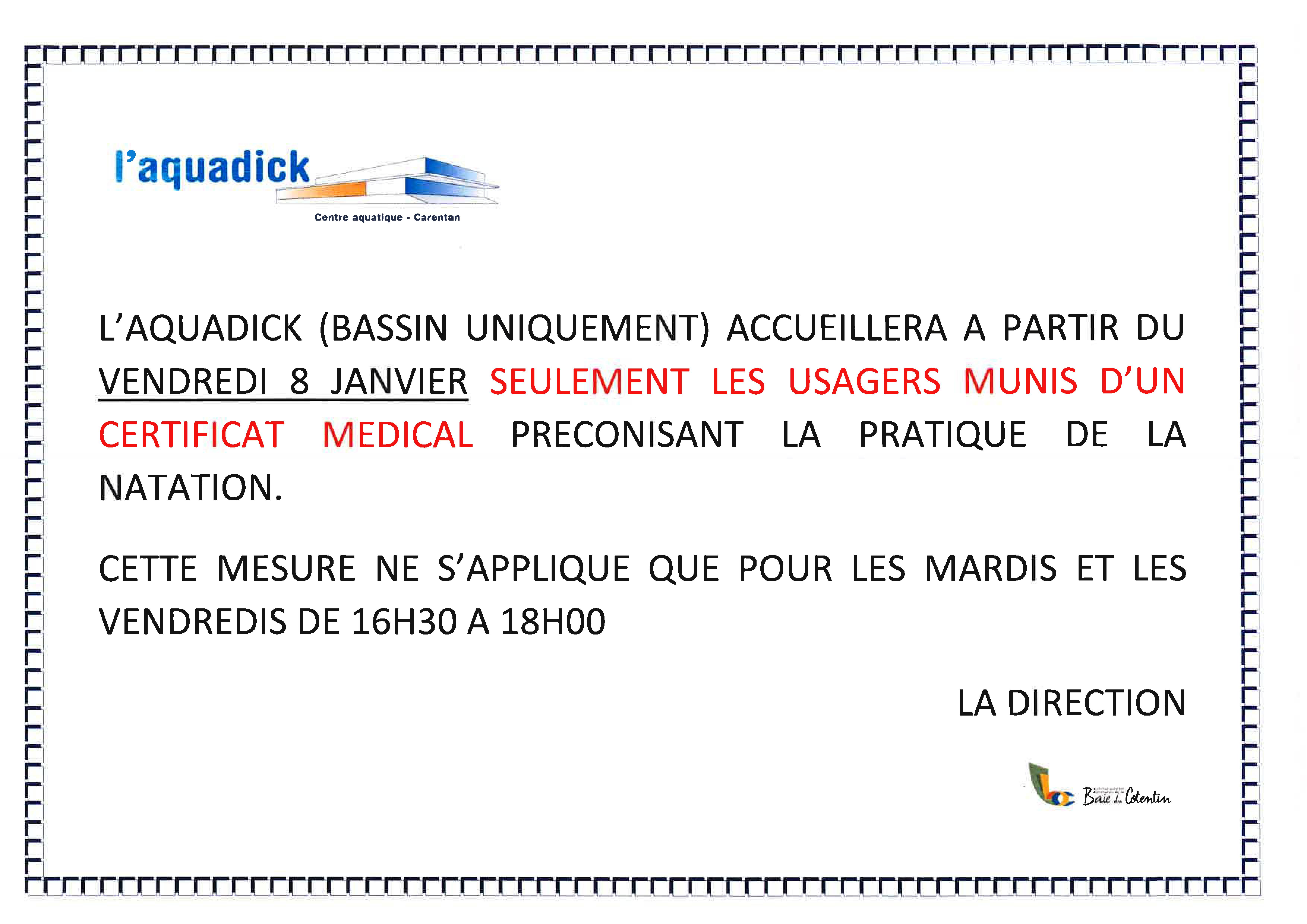 Ouverture avec certificat médical