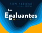 Festival du Film : Les Eagaluantes