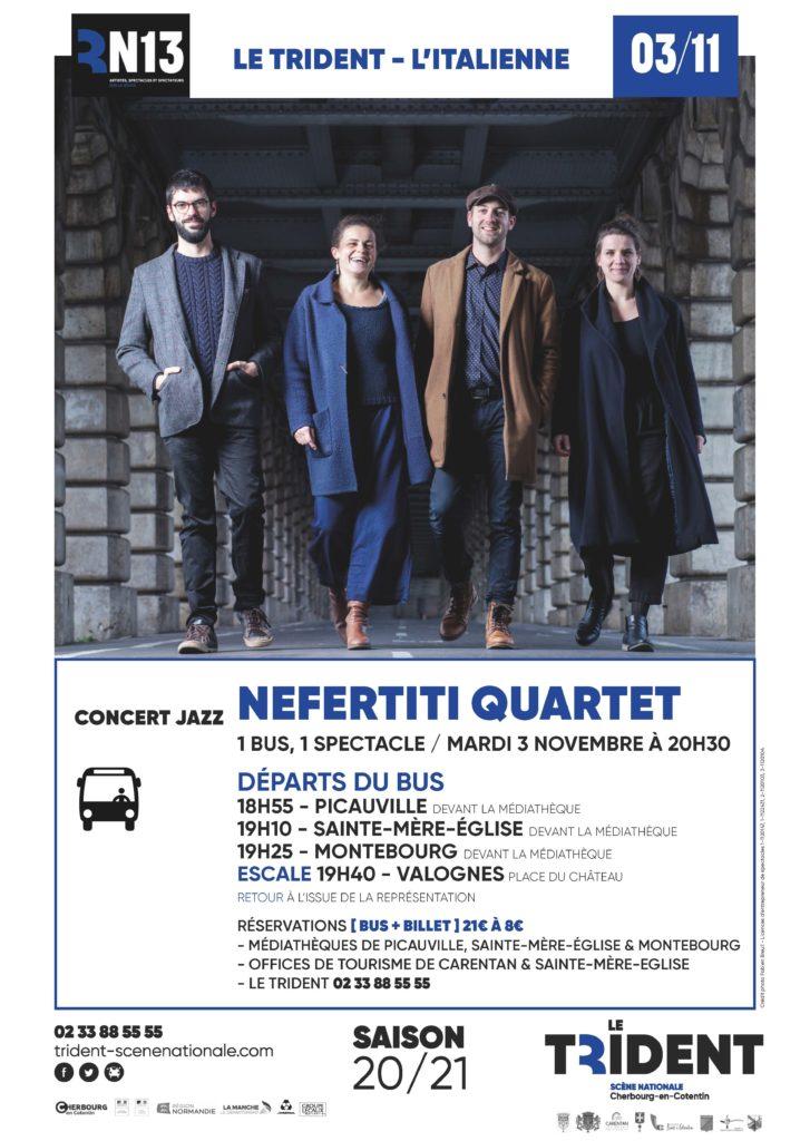 Affichette A3 bus RN13 Nefertiti Quartet