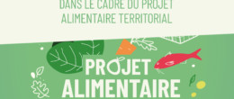 Projet Alimentaire Territorial : nouvel atelier !