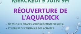 Aquadick : réouverture de tous les espaces mercredi 9 juin